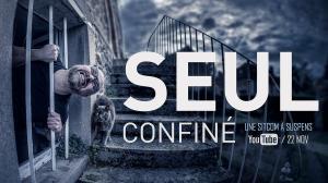 SEPTEMBRE 2021 // SEUL confiné, la web-série du confinement