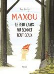 Maxou, le petit ours au bonnet tout doux