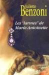 """Les """"larmes"""" de Marie-Antoinette"""