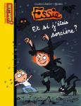 Essie: et si j'étais sorcière ?