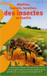 Abeilles, fourmis, termites
