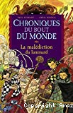 La malédiction du luminard