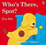 Who's there, Spot ?