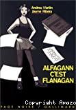 Alfagan c'est Flanagan