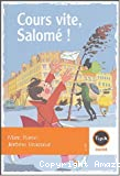 Cours vite,salome!