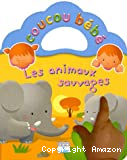 Coucou bebe : les animaux sauvages