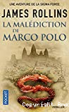 La Malédiction de Marco Polo