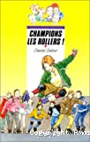 Champions les rollers