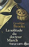 Solitude du docteur march (La)