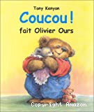 Coucou fait olivier ours