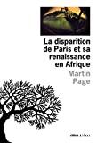La disparition de Paris et sa renaissance en Afrique