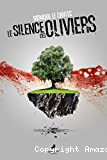 Silence des oliviers (Le)