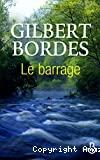 Barrage (Le)