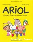 Ariol : un petit âne comme vous et moi