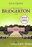 La Chronique des Bridgerton 1 & 2