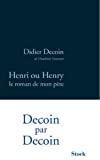 Henri ou Henry le roman de mon père