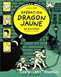 Operation dragon jaune