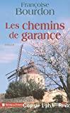 CHEMINS DE GARANCE (LES)