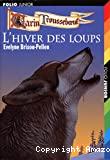 Hiver des loups (L')