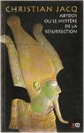 Abydos ou le mystère de la résurrection