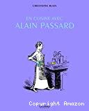 En cuisine avec Alain Passard : récits