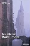 Tempête sur Royaumont