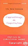 L' apprentissage de l'imperfection