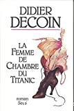 Femme de chambre du titanic (La)