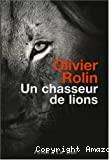 Un chasseur de lions